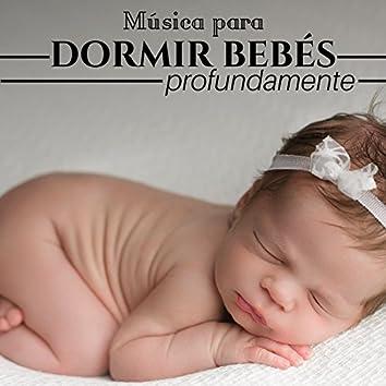 Música para Dormir Bebés Profundamente ♫ Canción de Cuna ♫ Musica Relajante para Bebés y Niños