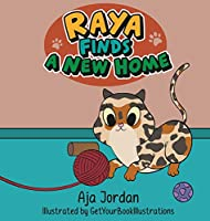 Raya Finds a New Home