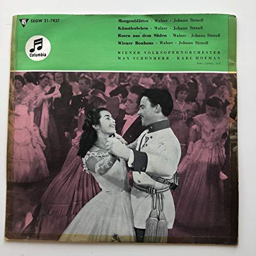 Morgenblätter / Künstlerleben / Rosen Aus Dem Süden / Wiener Bonbons [Vinyl Single 7'']