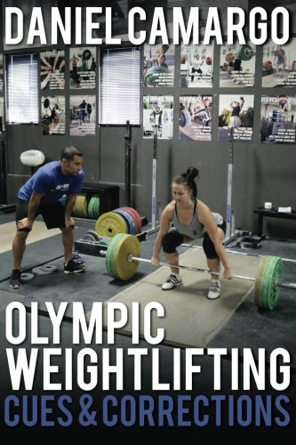 Olympic Weightlifting: Cues & Corrections