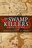 The Swamp Killers: A Novel in Stories (English Edition)