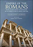 Empire of the Romans: From Julius Caesar to Justinian: Six Hundred Years of Peace and War, Volume II: Select Anthology