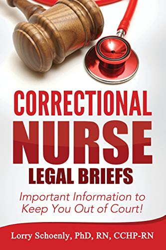 Top correctional nurse legal briefs for 2020