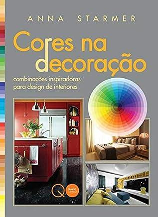 Cores na decoração : Combinações inspiradoras para design de interiores