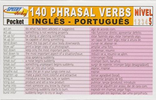 140 Phrasal Verbs - Inglês / Português - Nível 5 - Série Speedy Study Pocket