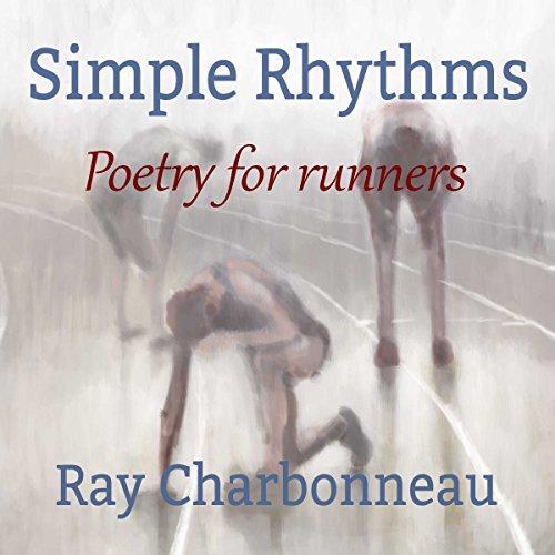 Simple Rhythms Audiobook By Ray Charbonneau cover art