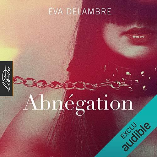 Abnégation audiobook cover art