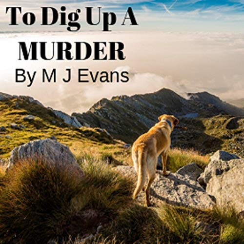 To Dig Up a Murder cover art