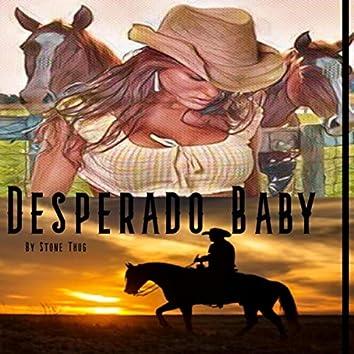 Desperado Baby