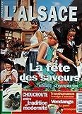 ALSACE (L') N? 5 du 01-10-1997 LA FETE DES SAVEURS - LA ROUTE DES VINS - LA CHOUCROUTE - TRANSHUMANCE - VENDANGE - LE PASSE RECOMPOS
