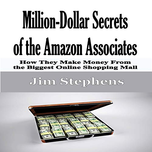 Million-Dollar Secrets of the Amazon Associates cover art