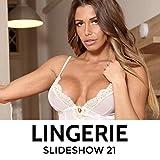 LINGERIE : Slideshow 21 (English Edition)
