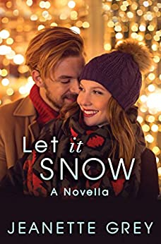 Let It Snow by [Jeanette Grey]