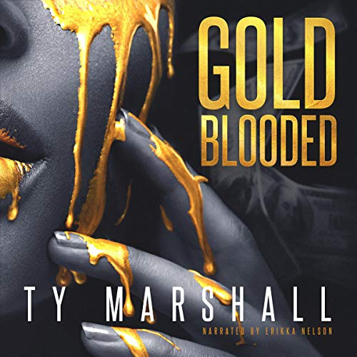 Gold Blooded Audiobook By Ty Marshall cover art