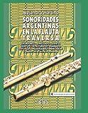 SONORIDADES ARGENTINAS EN LA FLAUTA TRAVERSA: pilares de la técnica universal