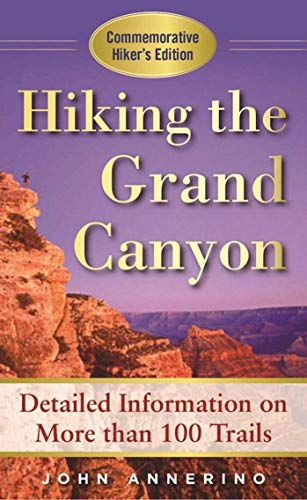 Hiking the Grand Canyon: A Detailed Guide to More Than 100 Trails - 51M1wDoyemL