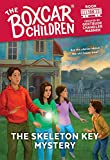 The Skeleton Key Mystery (The Boxcar Children Mysteries)