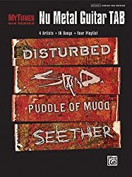 MyTunes Nu Metal Guitar TAB: 4 Artists * 16 Songs * Your Playlist: Disturbed, Staind, Puddle of Mudd, Seether (MyTunes 4 x 4 Series) by Hal Leonard Corp. (2009-01-01)