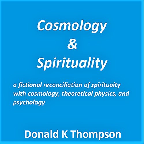 Cosmology & Spirituality audiobook cover art