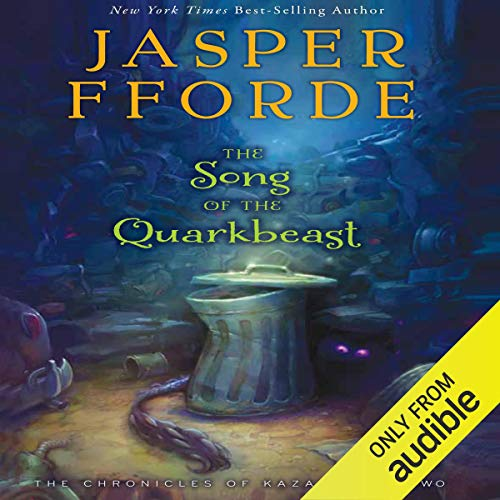 The Song of the Quarkbeast Audiobook By Jasper Fforde cover art
