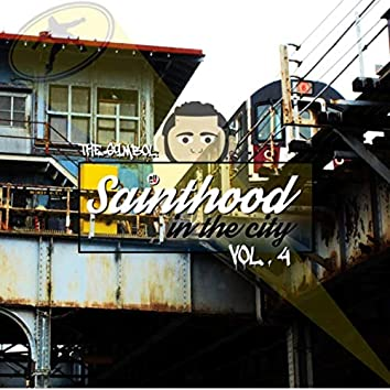 Sainthood in the City, Vol. 4