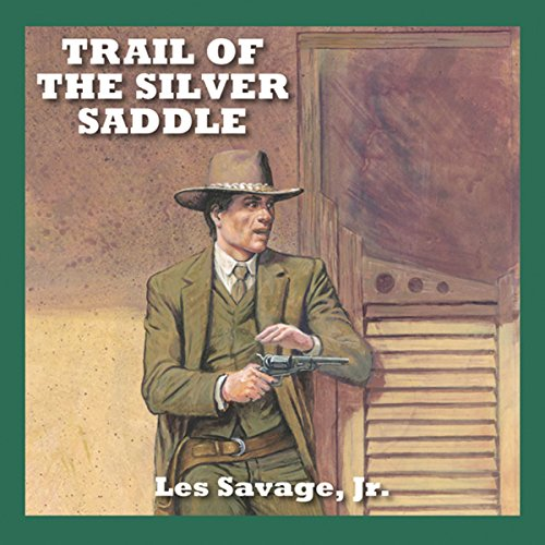 Trail of the Silver Saddle audiobook cover art