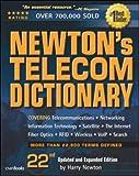 Newton s Telecom Dictionary: 22nd Edition (Newton s Telecom Dictionary)