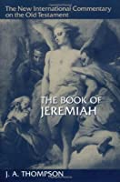 A Book of Jeremiah (New International Commentary on the Old Testament)