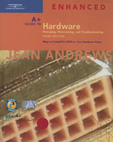 Download A+ Guide To Hardware: Managing, Maintaining, and Troubleshooting 1418835617
