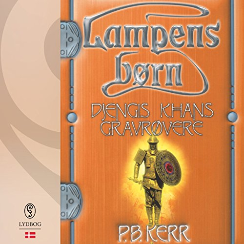 Djengis Khans gravrøvere (Danish Edition) audiobook cover art