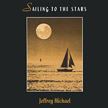 Sailing to the Stars