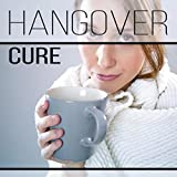 Hangover Cure: Nature Sounds to Stop Headache & Alcohol Detox, Migraine Treatment, Pain Killers, New...