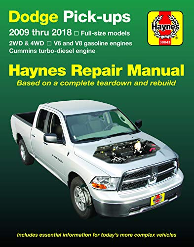 Dodge V6 & V8 Gas & Cummins Turbo-Diesel Pick-Ups (09-18) Haynes Repair Manual: Full-Size Models * 2wd & 4WD * V6 and V8 Gasoline Engines * Cummins Turbo-Diesel Engine