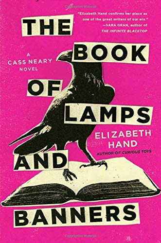 The Book of Lamps and Banners (Cass Neary, 4)