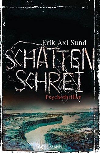 Schattenschrei: Psychothriller - Die Victoria-Bergman-Trilogie 3