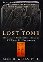The Lost Tomb: In 1995, An American Egyptologist Discovered The Burial Site Of The Sons Of Ramesses Ii--this Is His