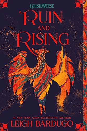 Ruin and Rising (The Shadow and Bone Trilogy Book 3) by [Leigh Bardugo]
