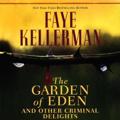 The Garden of Eden and Other Criminal Delights cover art