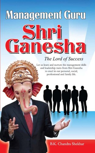 Management Guru Shri Ganesha (English Edition)