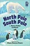 NORTH POLE, SOUTH POLE (Holiday House Readers Level 2)