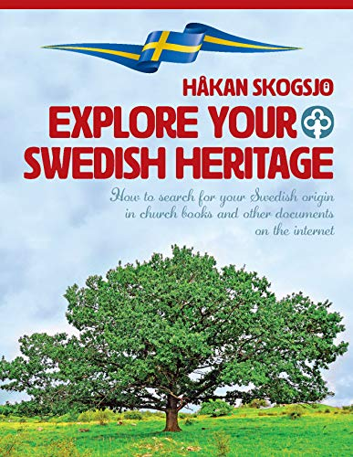 Compare Textbook Prices for Explore Your Swedish Heritage  ISBN 9789198199925 by Håkan Skogsjö