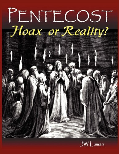 Pentecost Hoax or Reality?