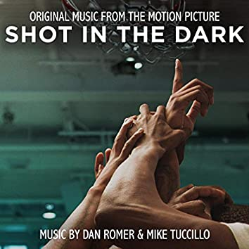Shot in the Dark (Original Motion Picture Soundtrack)