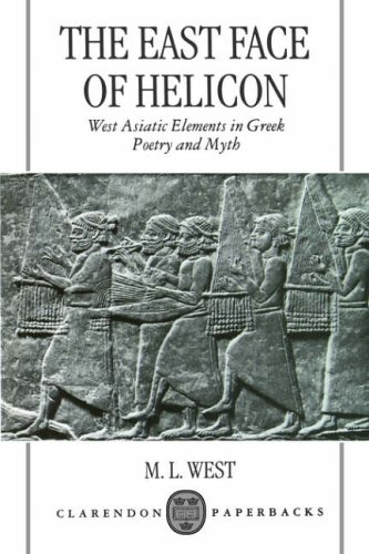 Price comparison product image The East Face of Helicon: West Asiatic Elements in Greek Poetry and Myth (Clarendon Paperbacks)