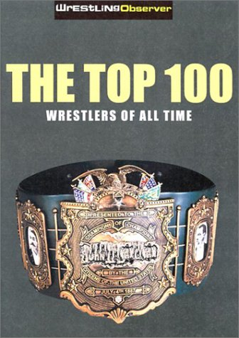 Image OfTop 100 Pro Wrestlers Of All Time