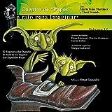 IX. Cuentos de 'Papos': El Zapatero y los Duendes / El Baile de los Zapatos / Las Zapatillas Rojas