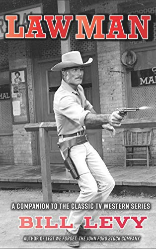 Lawman: A Companion to the Classic TV Western Series (hardback)