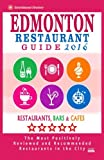 Edmonton Restaurant Guide 2016: Best Rated Restaurants in Edmonton, Canada - 500 restaurants, bars and cafés recommended for visitors, 2016