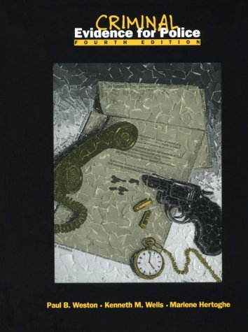 Criminal Evidence for Police, 4th Edition