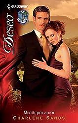 Mentir por amor: Valle de pasión (2) (Deseo) (Spanish Edition)